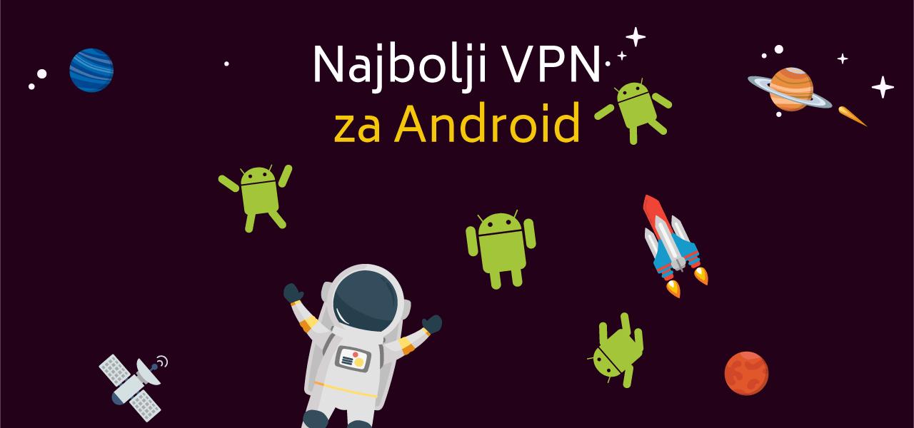 Najbolji VPN za Android