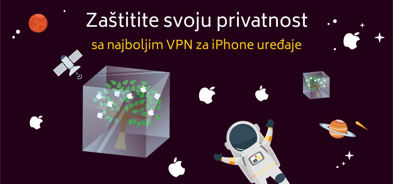 Zaštitite svoju privatnost sa najboljim VPN za iPhone uređaje