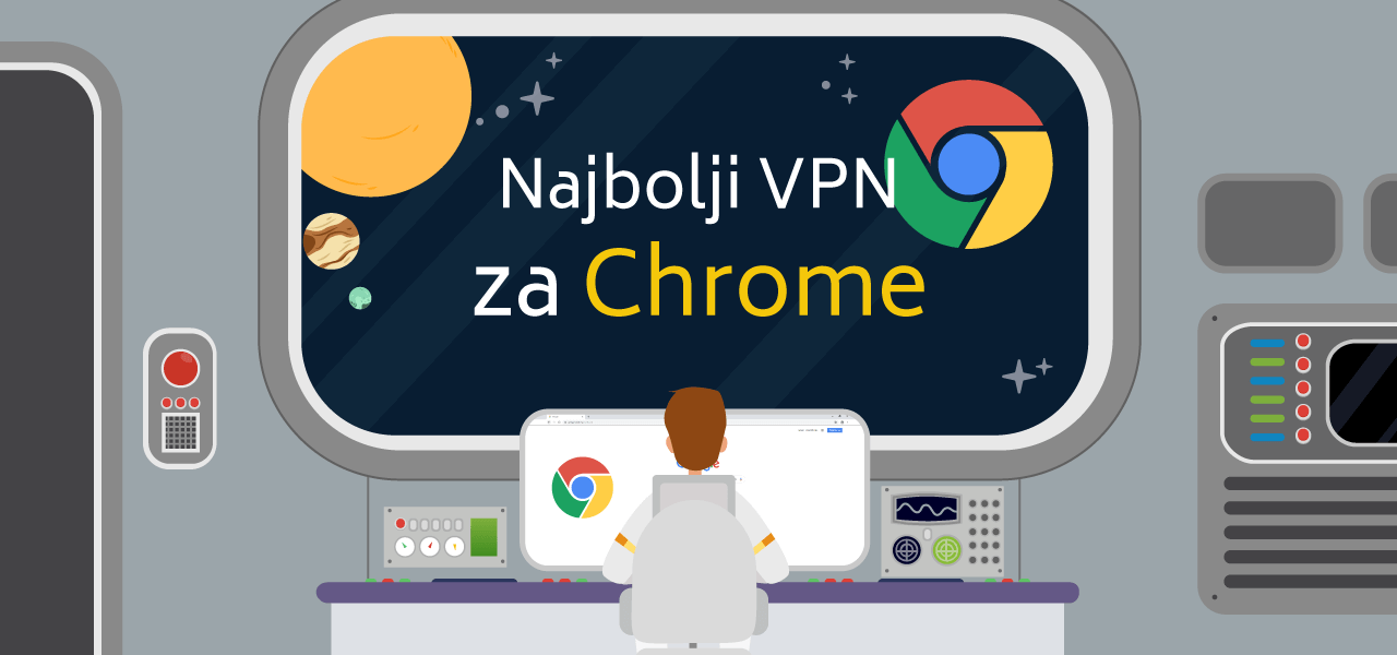 Najbolji VPN za Chrome